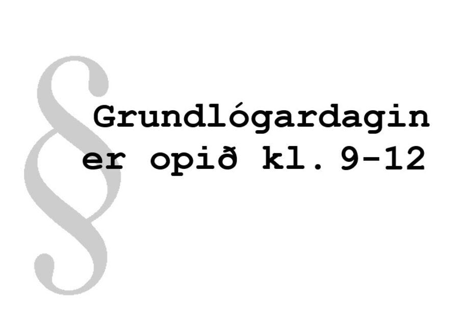Grundlógardagin er Býarbókasavnið opið kl. 9-12