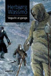 Herbjørg Wassmo: Vegurin at ganga
