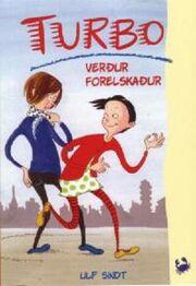 Ulf Sindt: Turbo verður forelskaður